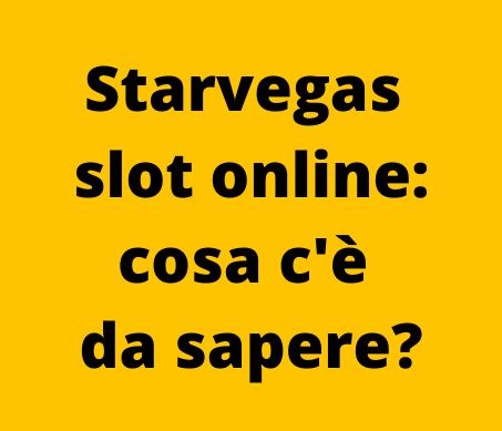 Starvegas slot online: tutto ciò che c'è da sapere